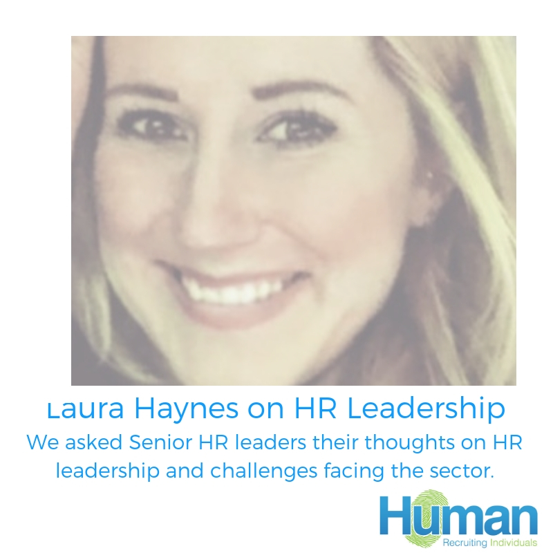 """The way we work is changing"" – Laura Haynes talks to us about HR Leadership"