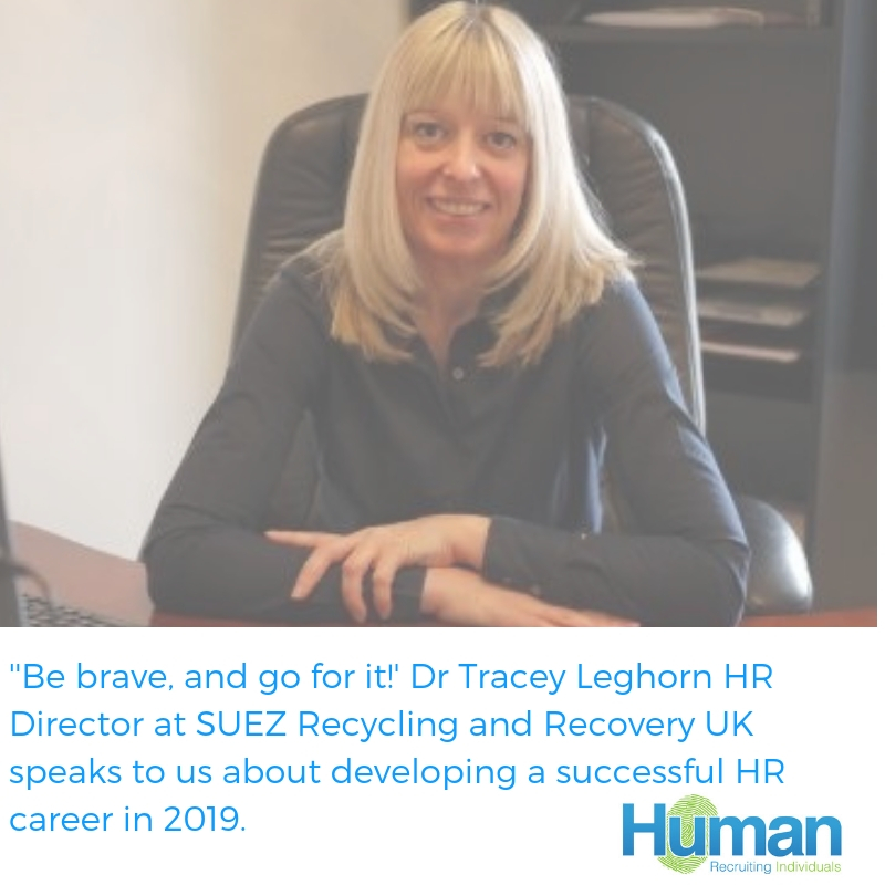 'Be brave and go for it!' Dr Tracey Leghorn talks to us about building a successful HR Career.